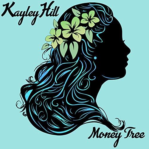 Kayley Hill Money Tree