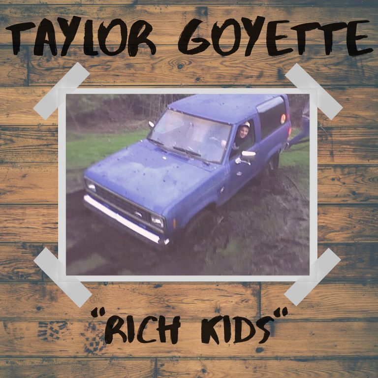 Taylor Goyette Rich Kids Album