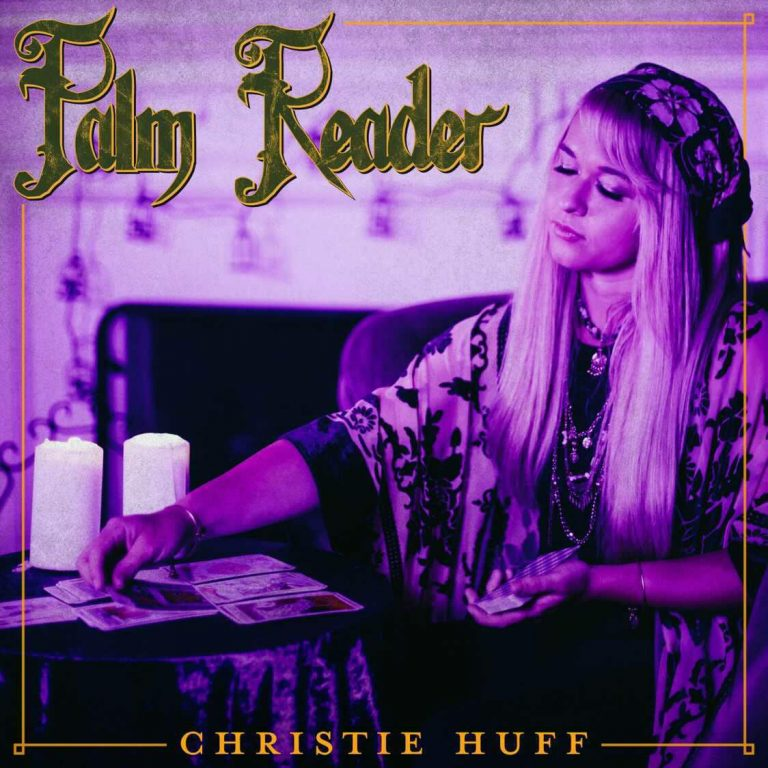 """Palm Reader"" Christie Huff Single Cover"