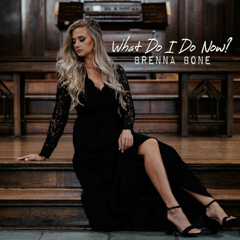 """What Do I Do Now?"" Brenna Bone Album Cover"