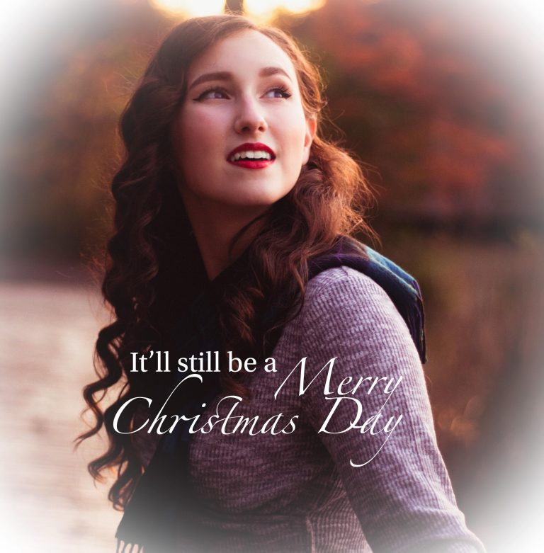 """""""It'll Still be a Merry Christmas"""" Single Cover"""