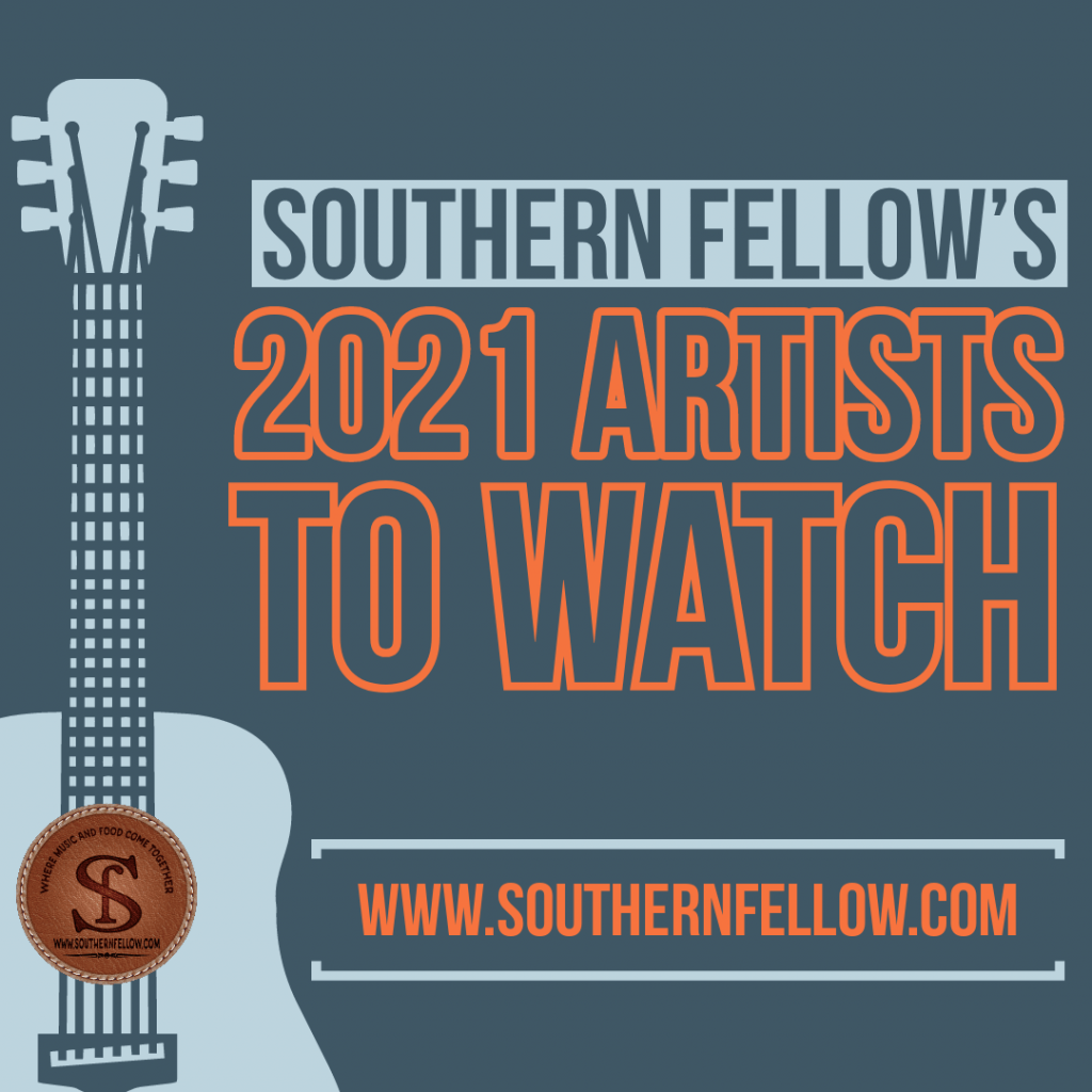 Southern Fellow's 2021 Artist to Watch