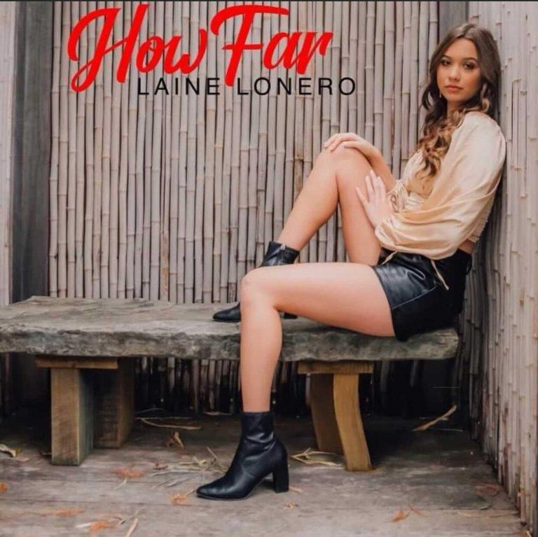 """How Far"" Laine Lonero Single Art"