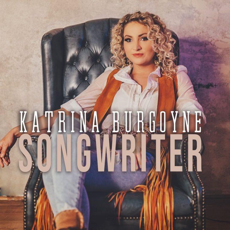"""Songwriter"" Katrina Burgoyne Single Art"