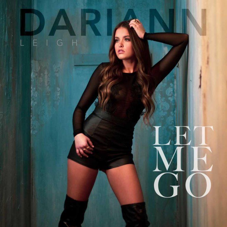 """Let Me Go"" Dariann Leigh Single Cover"