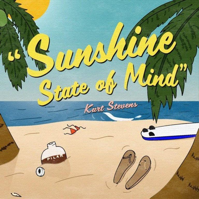 """Sunshine State of Mind"" Kurt Stevens Single Art"