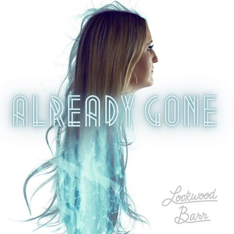 """Already Gone"" Single Ar"