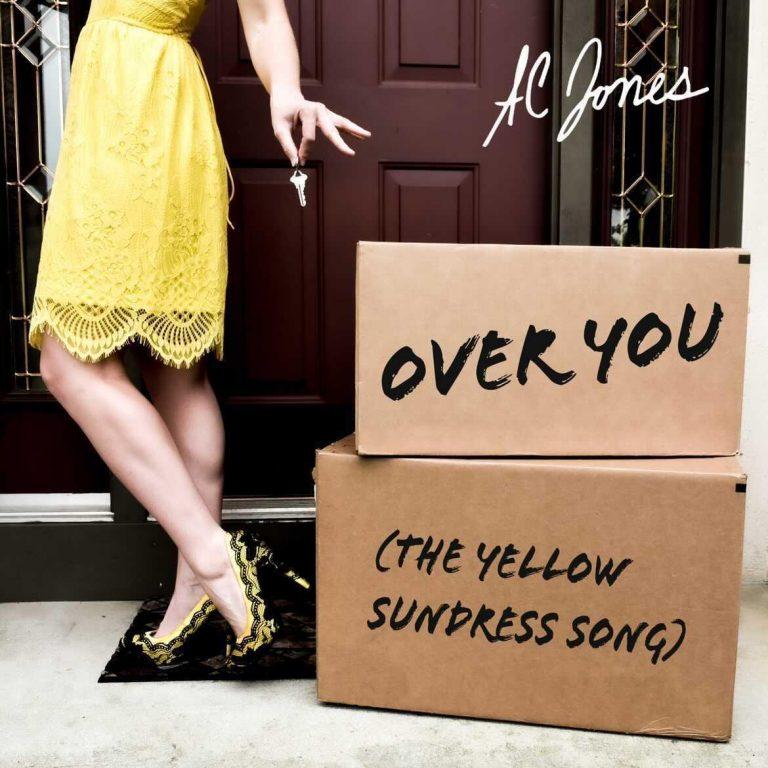 """Over You (The Yellow Sundress Song)"" A. C. Jones Single Art"